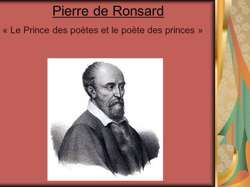 Pierre de Ronsard « Le Prince des poètes et le poète des princes »