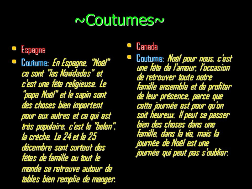 ~Coutumes~ Canada Espagne