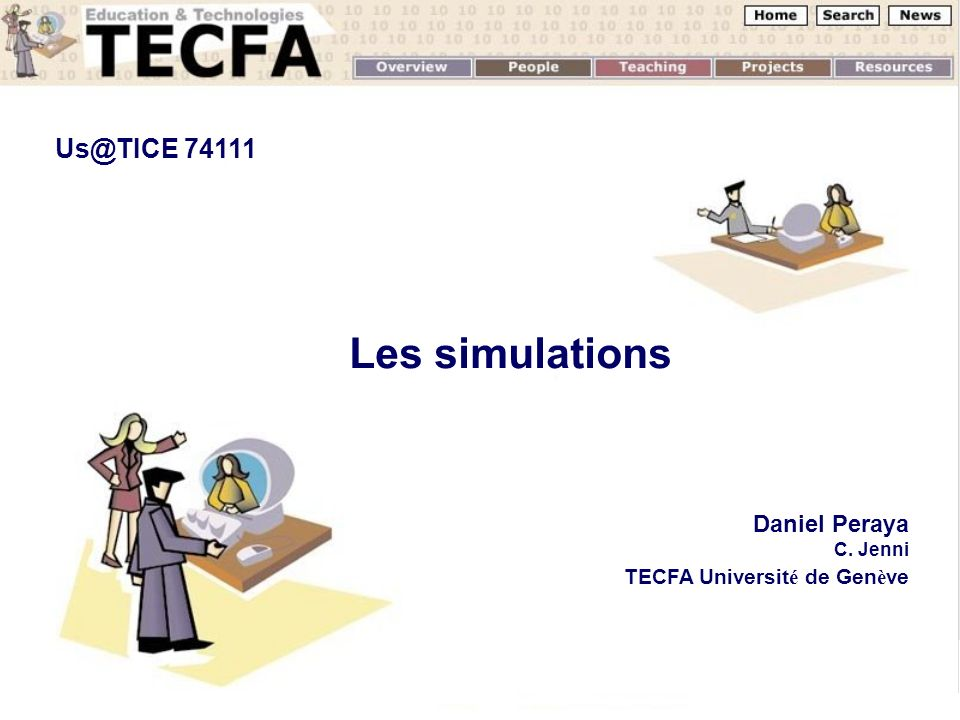 Les simulations Us@TICE 74111 Daniel Peraya