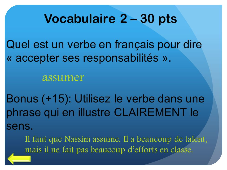 Vocabulaire 2 – 30 pts assumer
