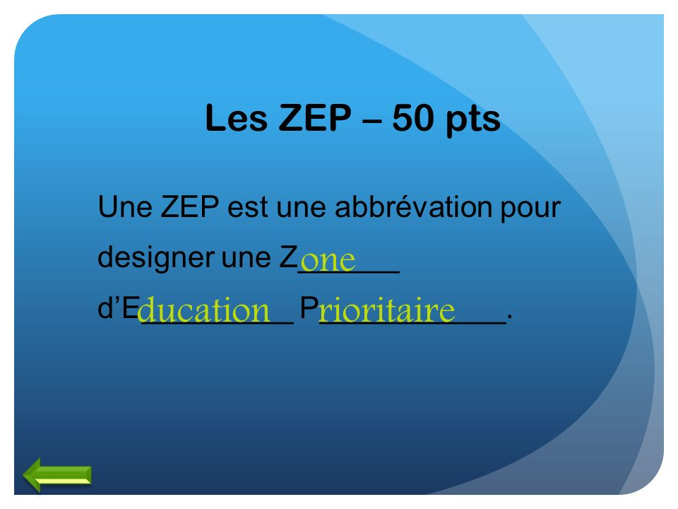 Les ZEP – 50 pts one ducation rioritaire