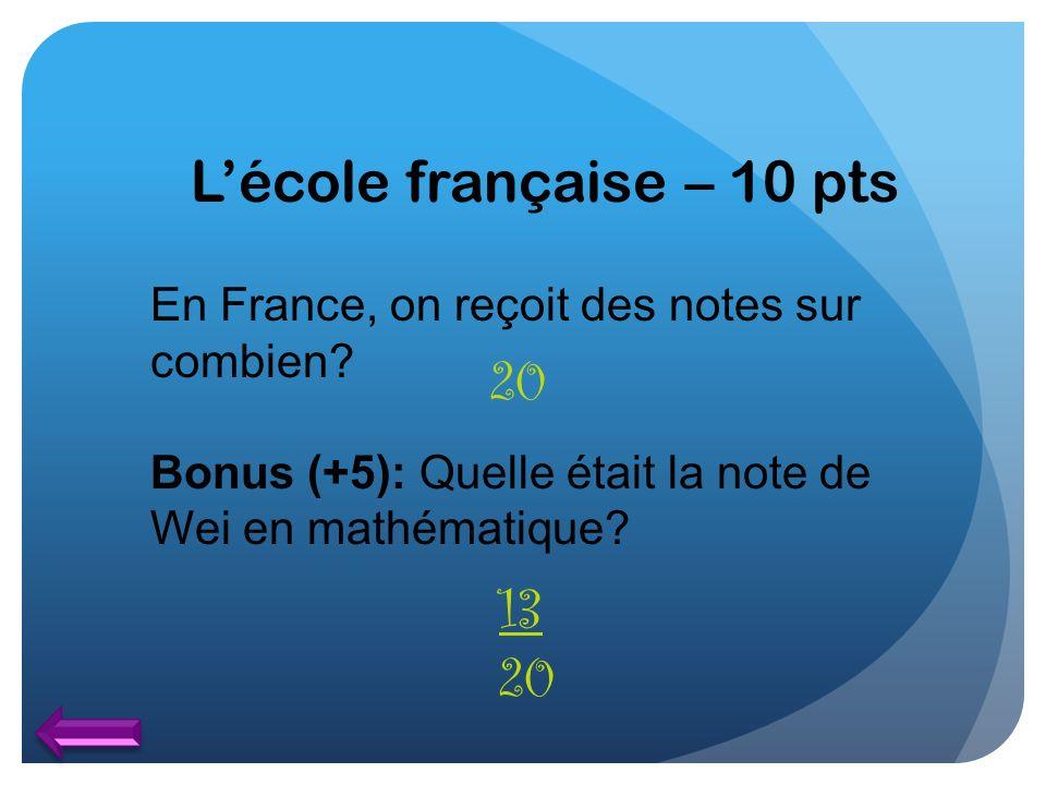 L'école française – 10 pts