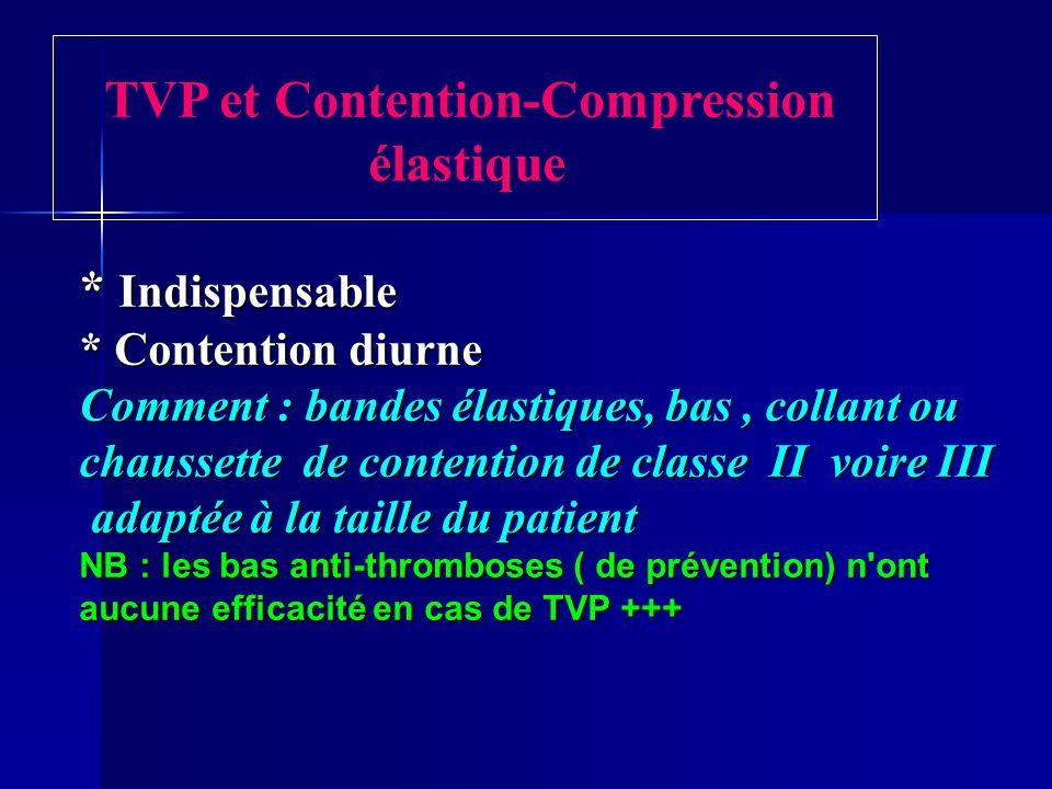 TVP et Contention-Compression élastique * Indispensable