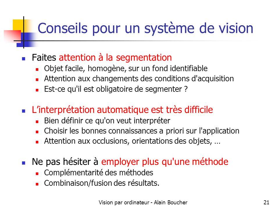 Conseils pour un système de vision