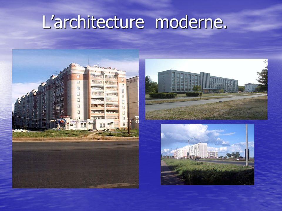 L'architecture moderne.