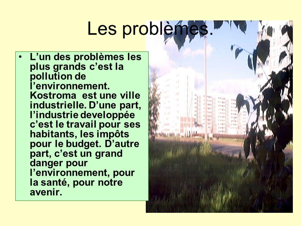 Les problèmes.