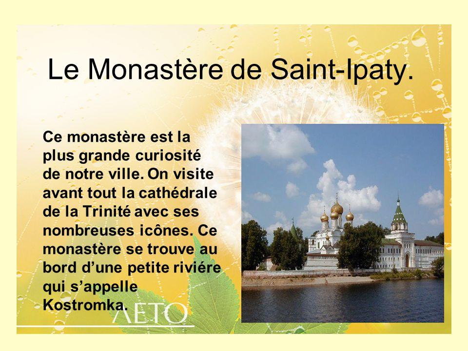 Le Monastère de Saint-Ipaty.