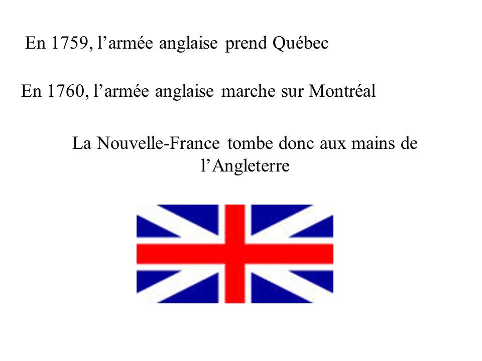La Nouvelle-France tombe donc aux mains de l'Angleterre