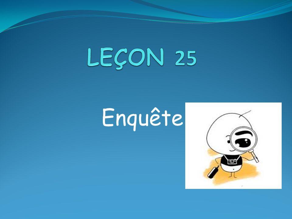 Leçon 25 Enquête