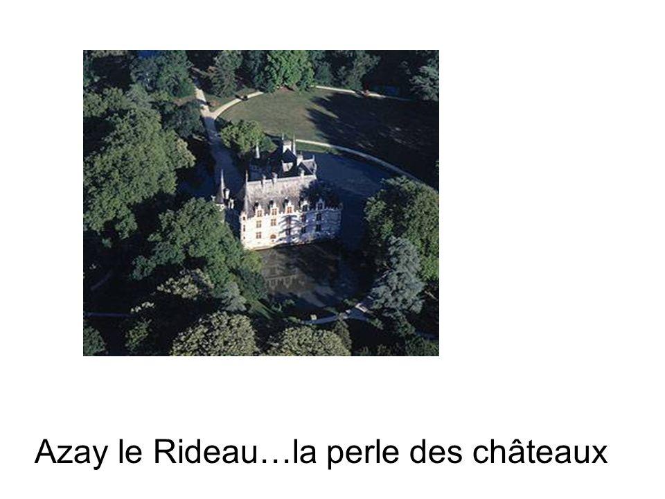 Azay le Rideau…la perle des châteaux