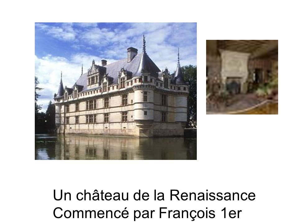 Un château de la Renaissance