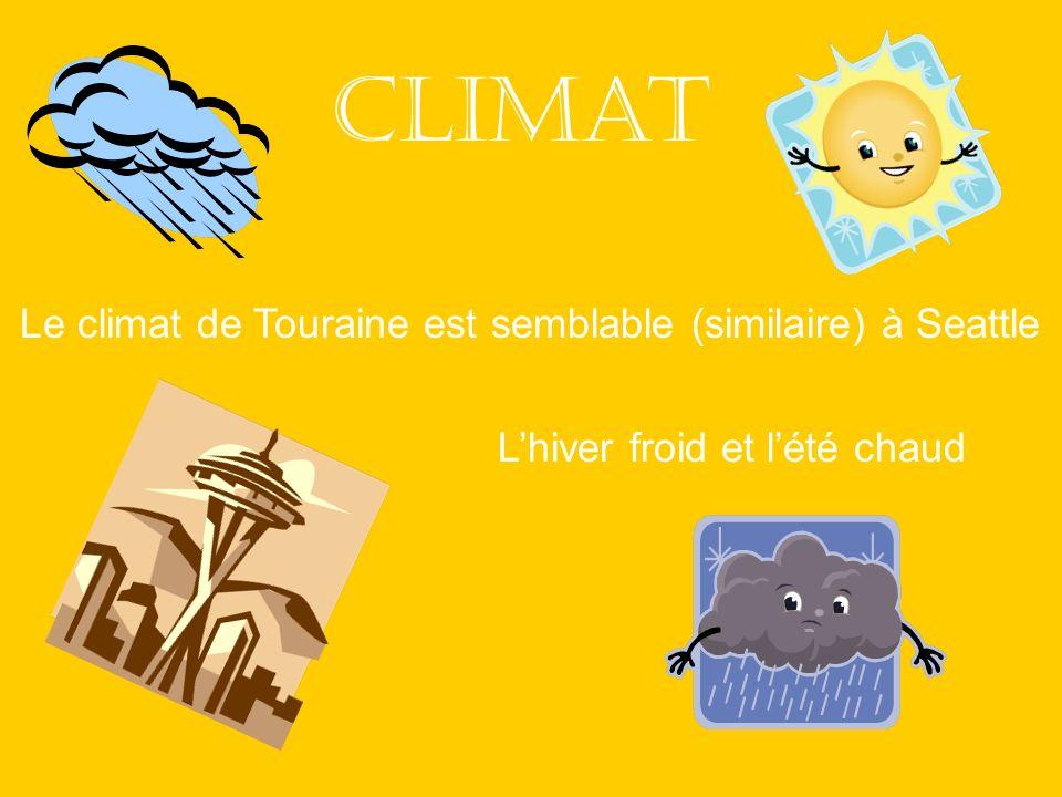 Climat Le climat de Touraine est semblable (similaire) à Seattle