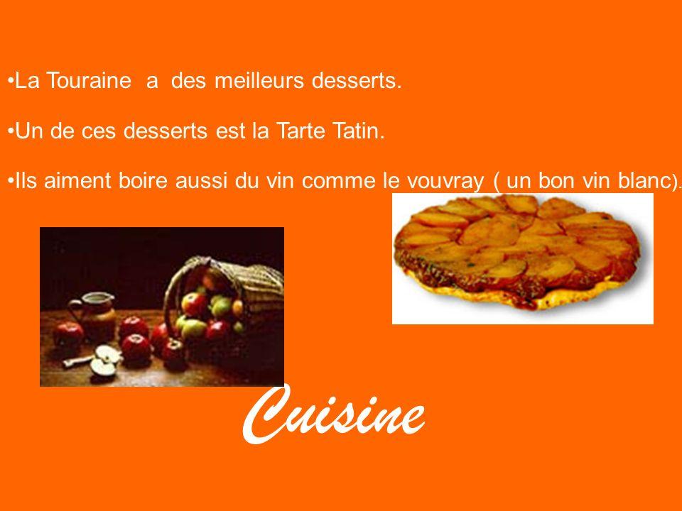 Cuisine La Touraine a des meilleurs desserts.