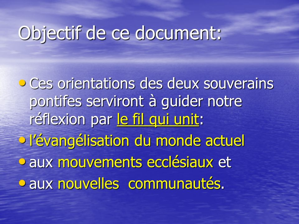 Objectif de ce document: