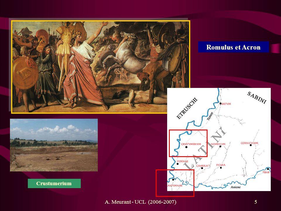 Romulus et Acron Crustumerium A. Meurant - UCL (2006-2007)