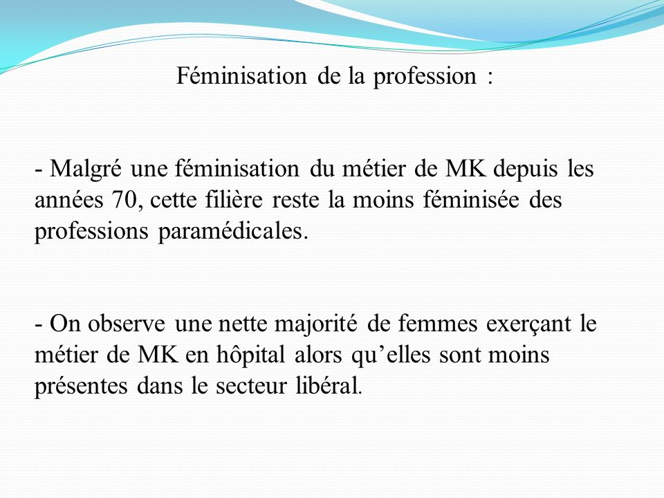 Féminisation de la profession :