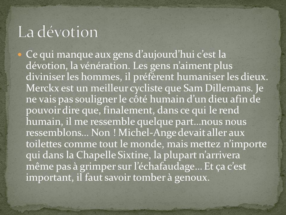 La dévotion