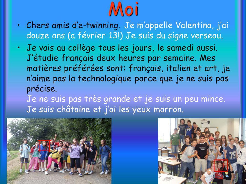 Moi Chers amis d'e-twinning. Je m'appelle Valentina, j'ai douze ans (a février 13!) Je suis du signe verseau.