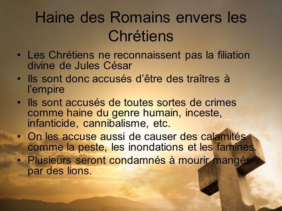 Haine des Romains envers les Chrétiens