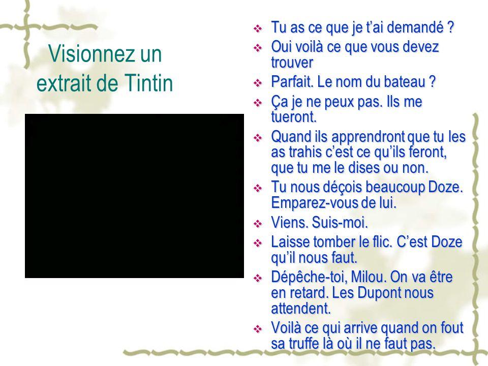Visionnez un extrait de Tintin