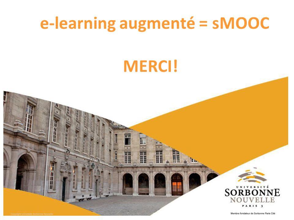 e-learning augmenté = sMOOC MERCI!