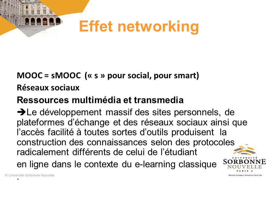 Effet networking MOOC = sMOOC (« s » pour social, pour smart)