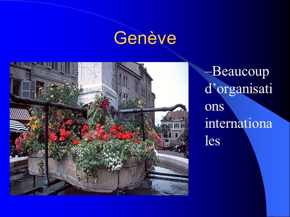 Genève Beaucoup d'organisations internationales