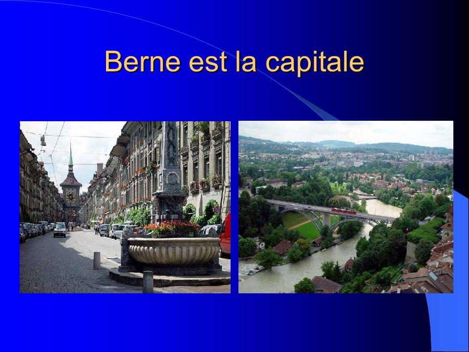 Berne est la capitale
