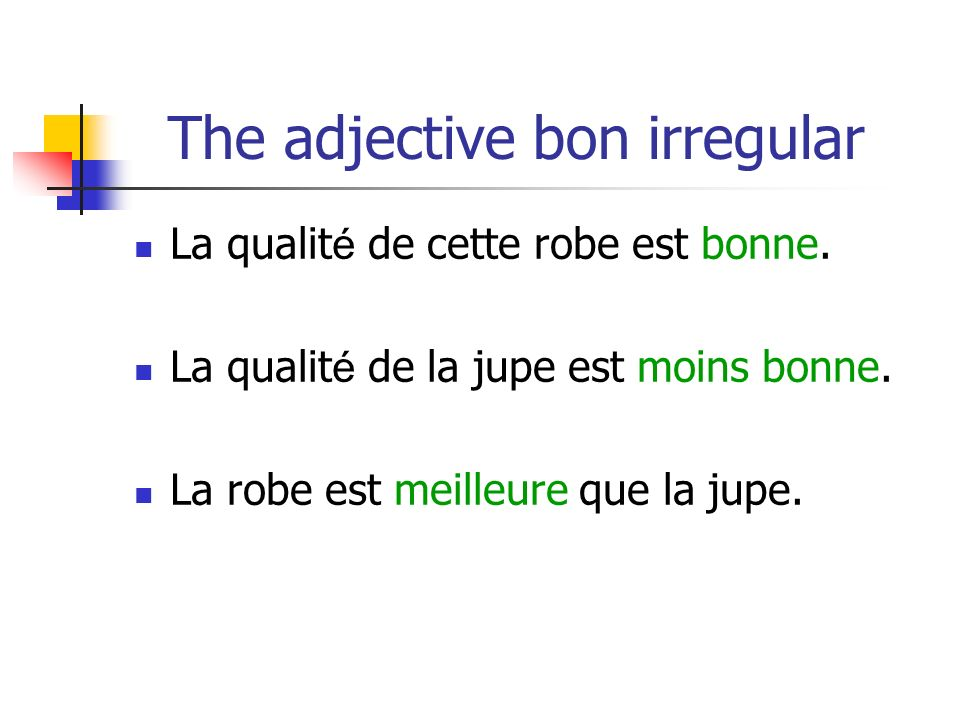 The adjective bon irregular