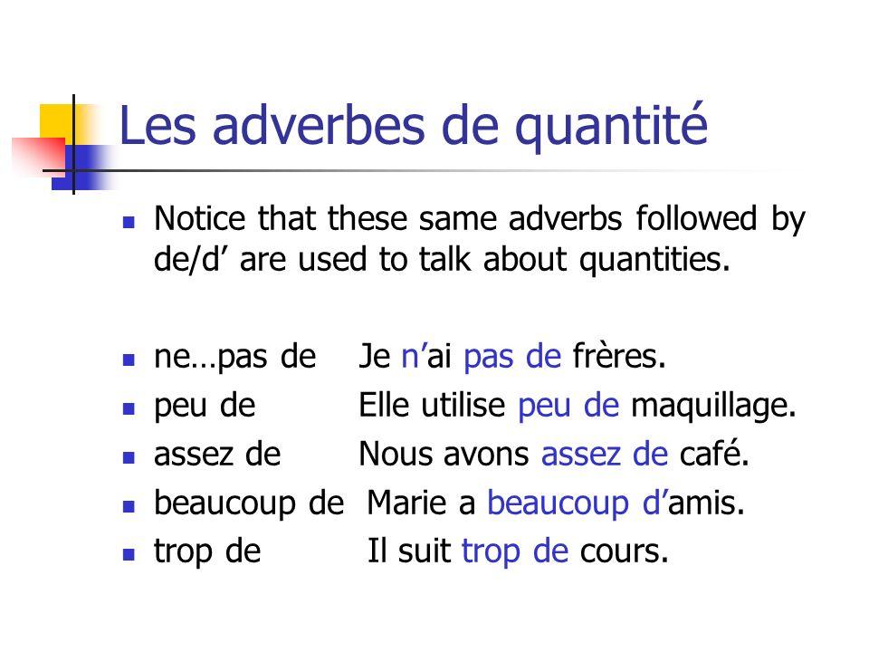 Les adverbes de quantité
