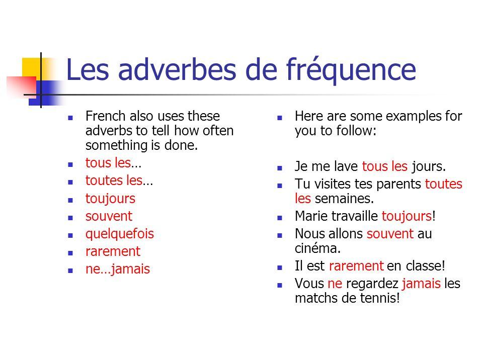 Les adverbes de fréquence