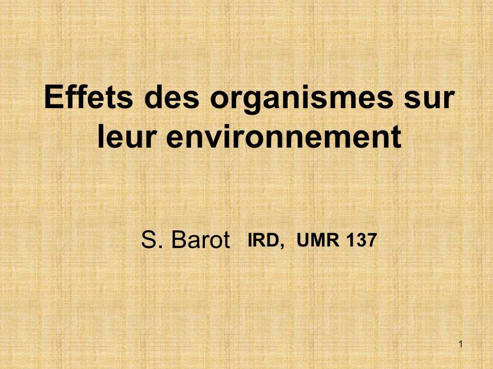 Effets des organismes sur leur environnement