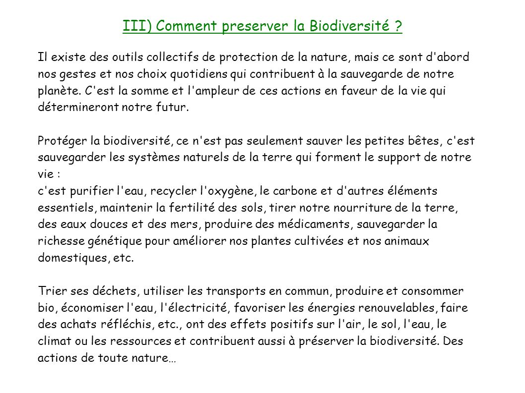 III) Comment preserver la Biodiversité