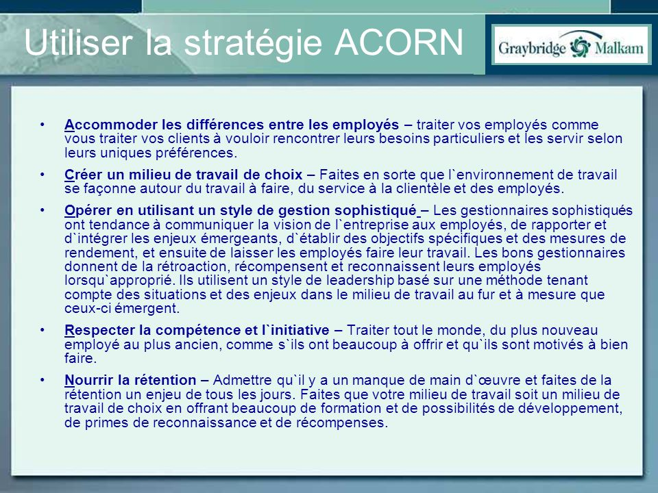 Utiliser la stratégie ACORN