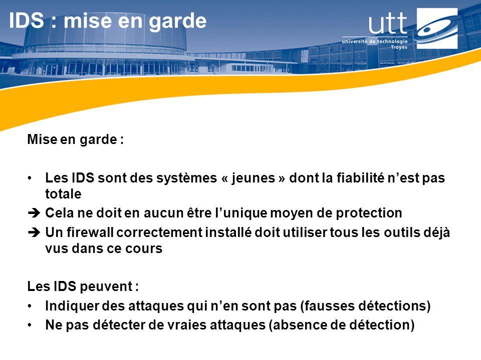 IDS : mise en garde Mise en garde :