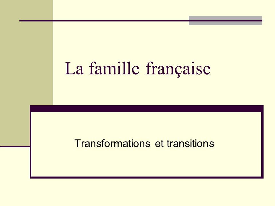 Transformations et transitions