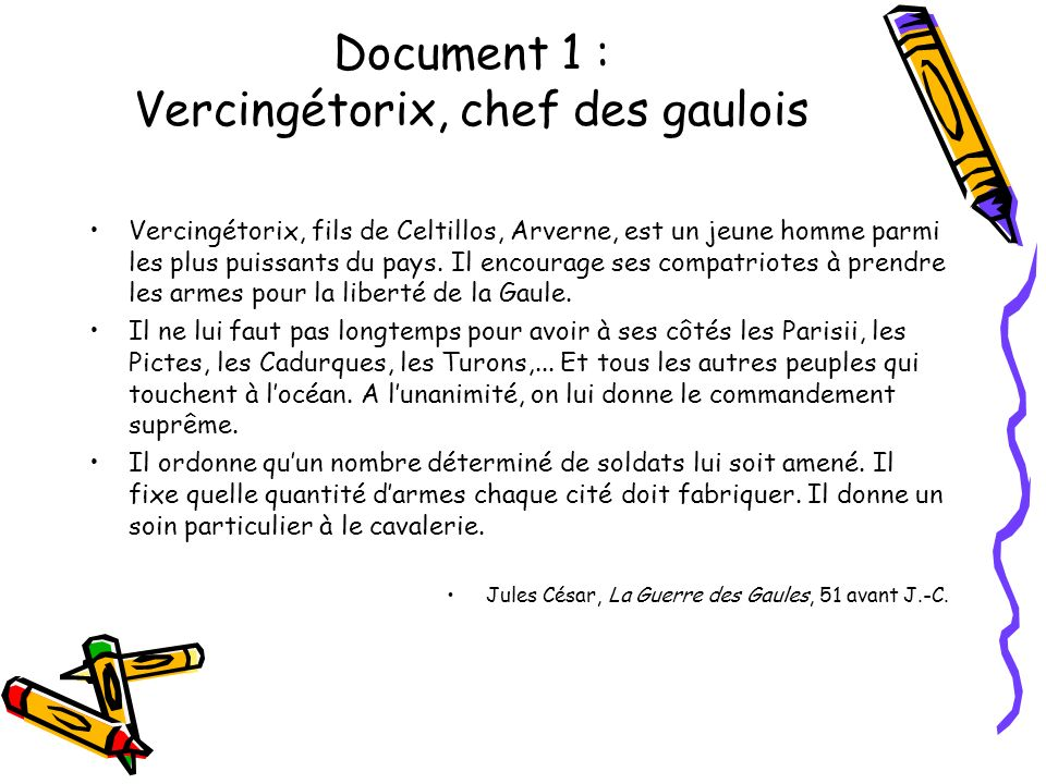 Document 1 : Vercingétorix, chef des gaulois