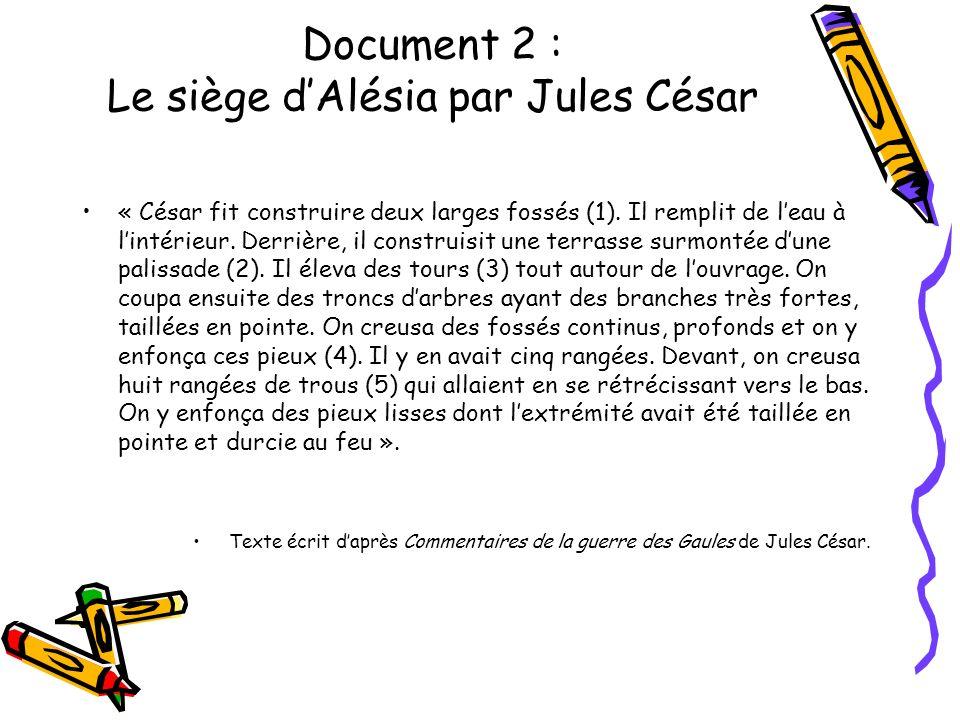 Document 2 : Le siège d'Alésia par Jules César