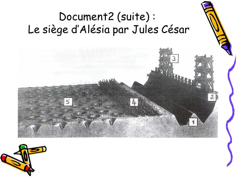 Document2 (suite) : Le siège d'Alésia par Jules César