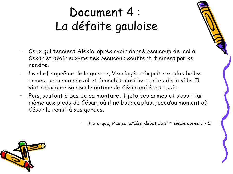 Document 4 : La défaite gauloise