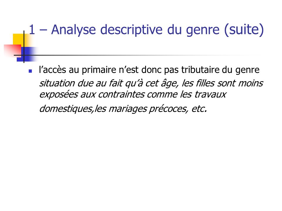 1 – Analyse descriptive du genre (suite)