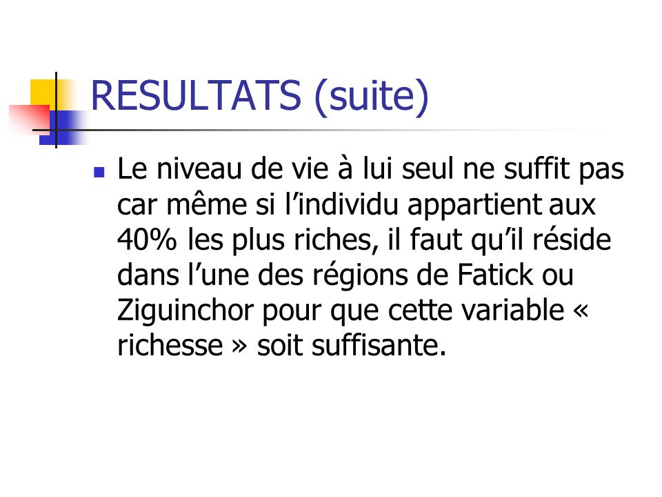 RESULTATS (suite)
