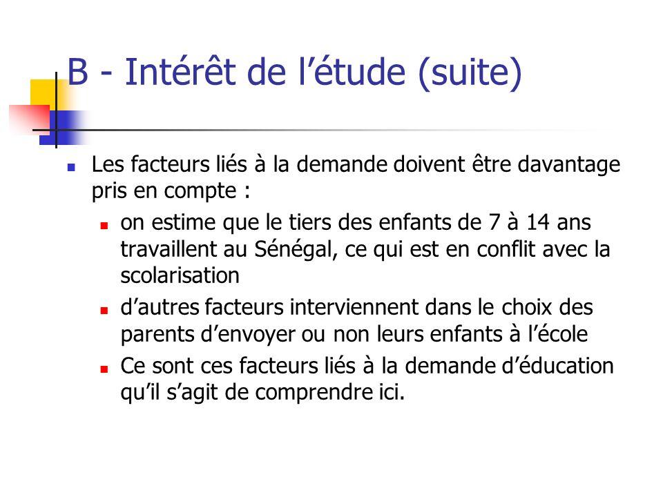 B - Intérêt de l'étude (suite)