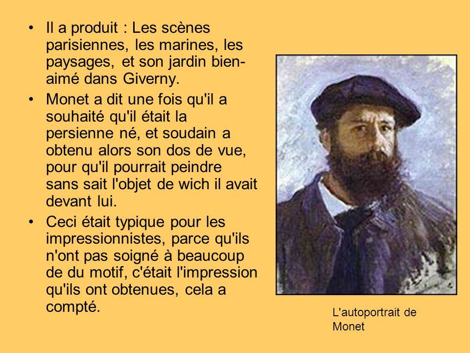 Il a produit : Les scènes parisiennes, les marines, les paysages, et son jardin bien-aimé dans Giverny.