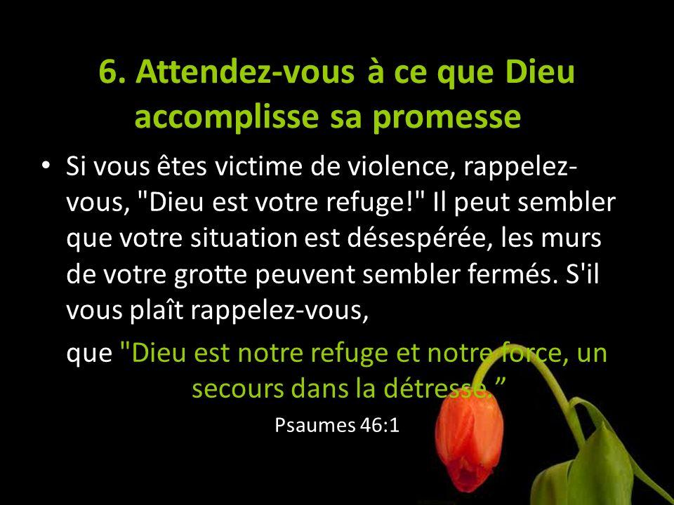 6. Attendez-vous à ce que Dieu accomplisse sa promesse