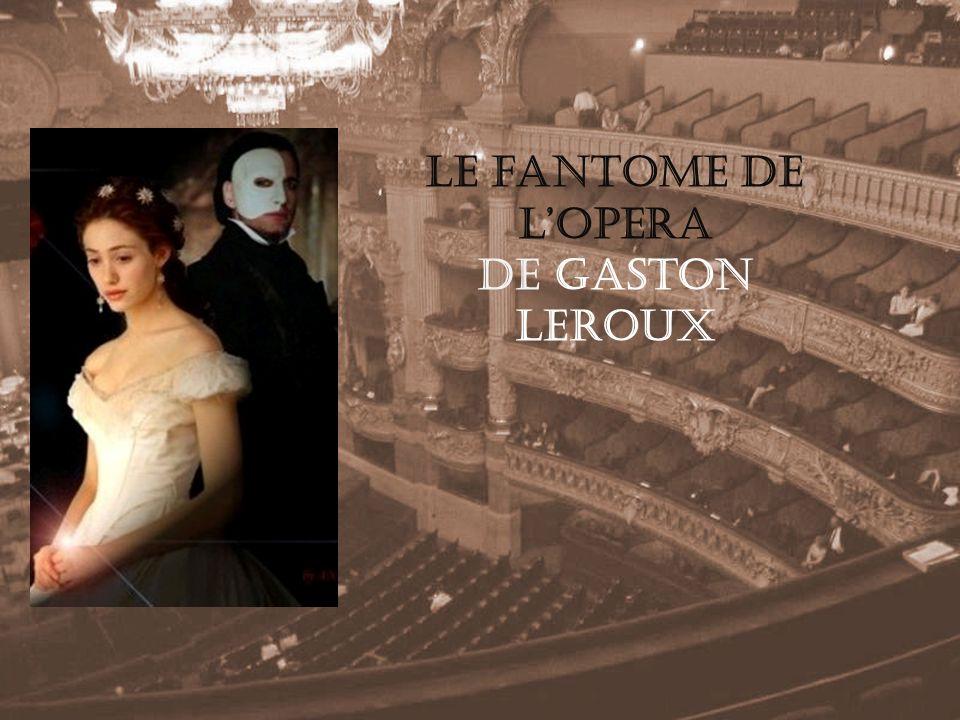 Le fantome de l'opera de Gaston Leroux