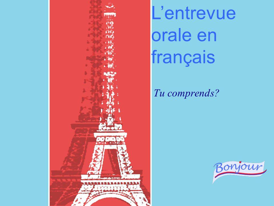 L'entrevue orale en français