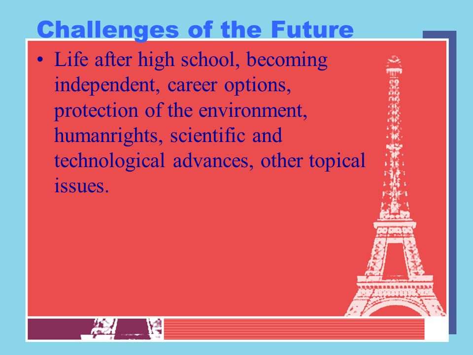 Challenges of the Future