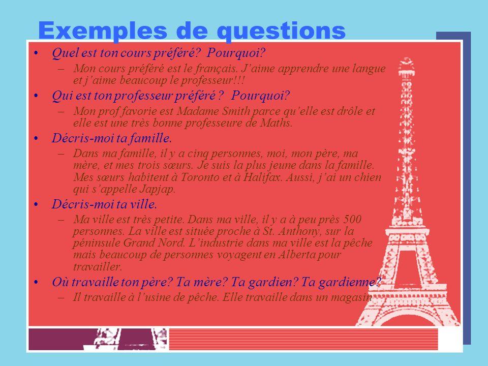 Exemples de questions Quel est ton cours préféré Pourquoi