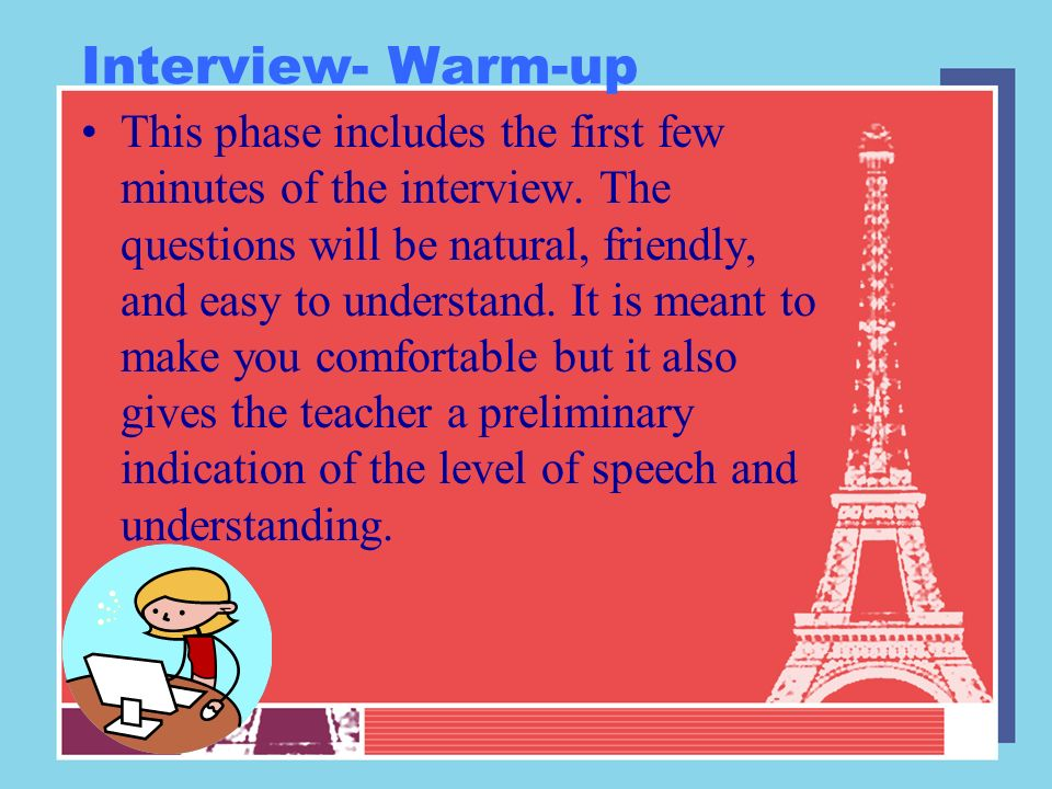 Interview- Warm-up